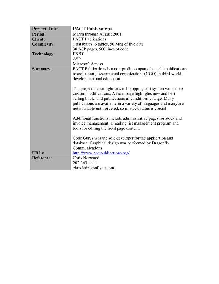 Project Title:   PACT Publications Period:          March through August 2001 Client:          PACT Publications Complexit...