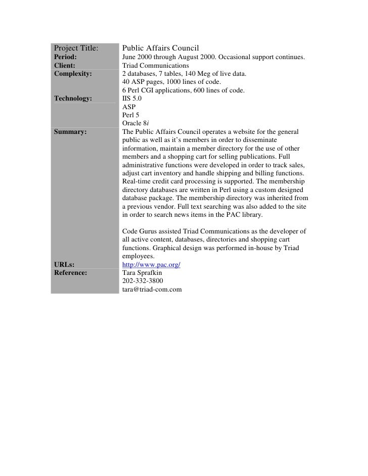 Project Title:   Public Affairs Council Period:          June 2000 through August 2000. Occasional support continues. Clie...
