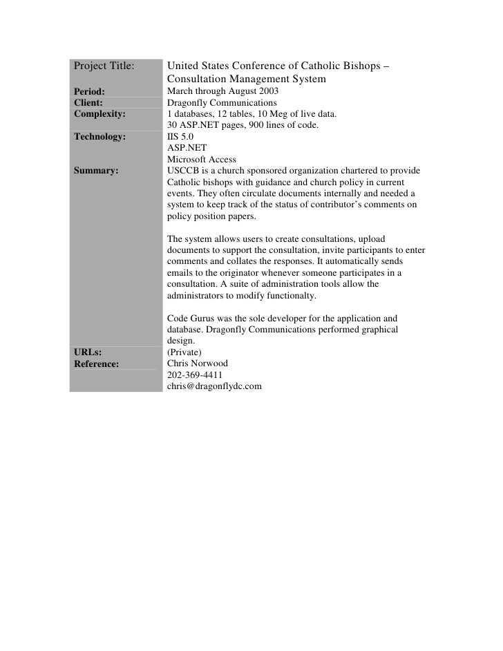 Project Title:   United States Conference of Catholic Bishops –                  Consultation Management System Period:   ...