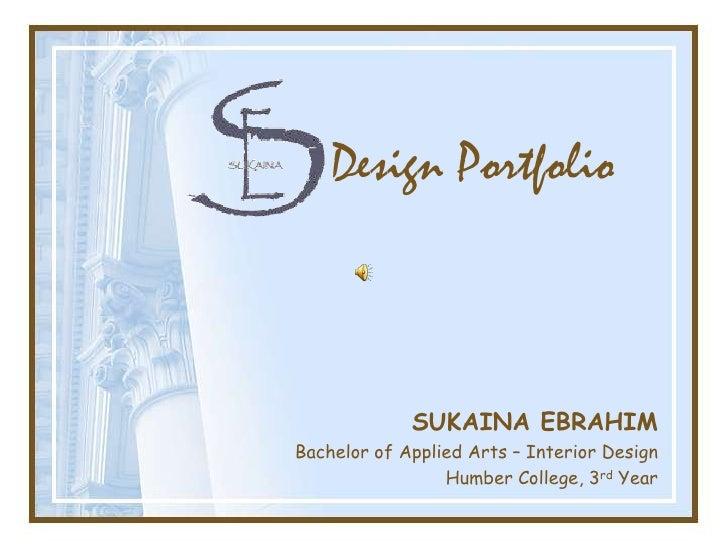 Interior Design Portfolio Ideas interior design student online portfolio Design Portfolio Sukaina Ebrahim Bachelor Of Applied Arts Interior Design