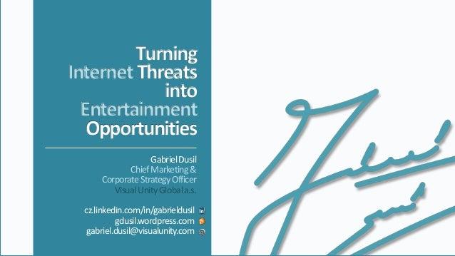 GabrielDusil ChiefMarketing& CorporateStrategyOfficer VisualUnityGlobala.s. cz.linkedin.com/in/gabrieldusil. gdusil.wordpr...