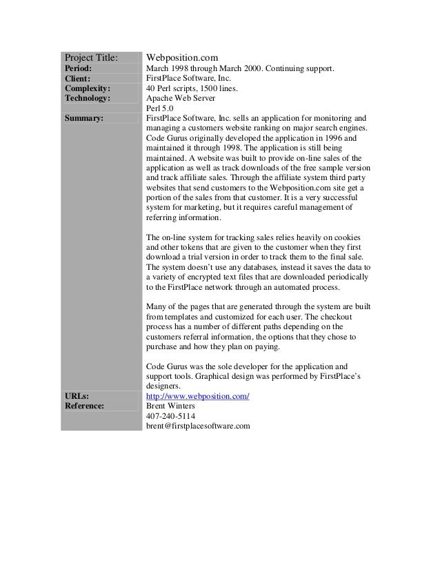 Project Title: Webposition.com Period: March 1998 through March 2000. Continuing support. Client: FirstPlace Software, Inc...