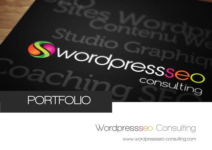 PORTFOLIOPORTFOLIO            Wordpressseo Consulting                  www.wordpressseo-consulting.com