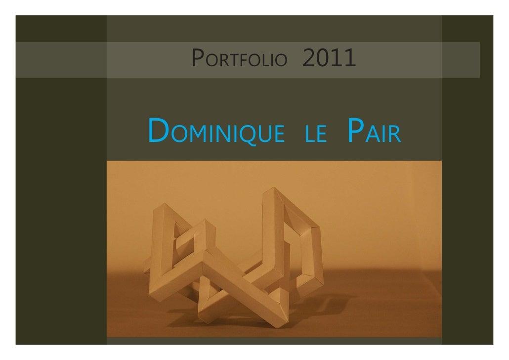 EEN ORTFOLIO 2011GELAAGDHEID                 P HARMONIEUZE        DOMINIQUE                                LE         PAIR...