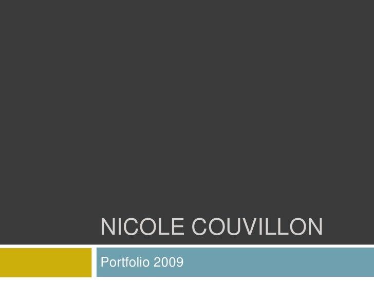NICOLE COUVILLON Portfolio 2009