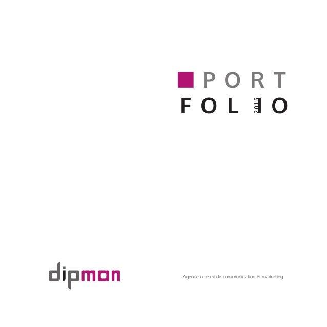 Agence-conseil de communication et marketing P O R T F O I OL 2015