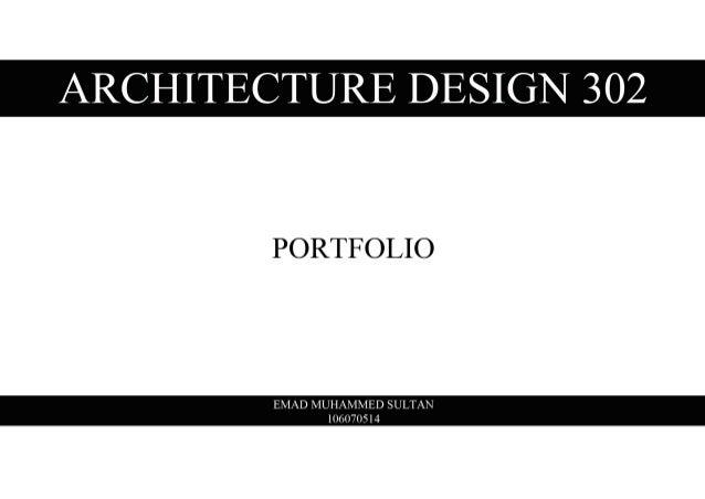 Portfolio - Architecture Design 302