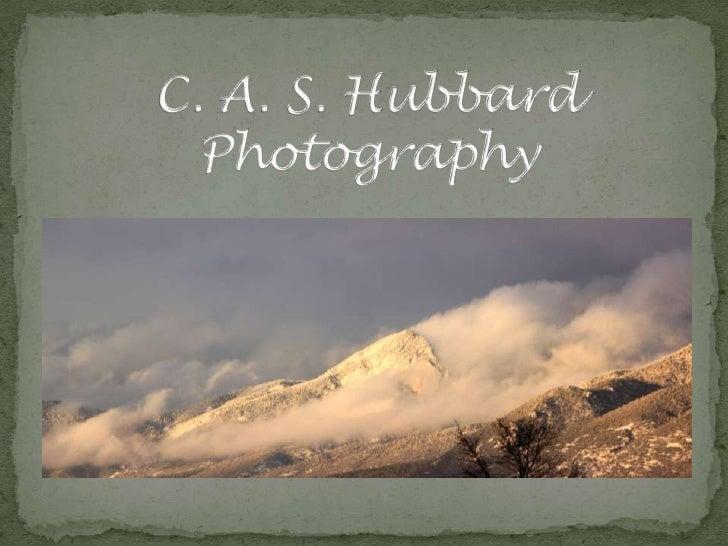C. A. S. HubbardPhotography<br />