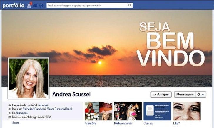 Portfolio Andrea Scussel - Conteúdo e Assessoria em mídias sociais