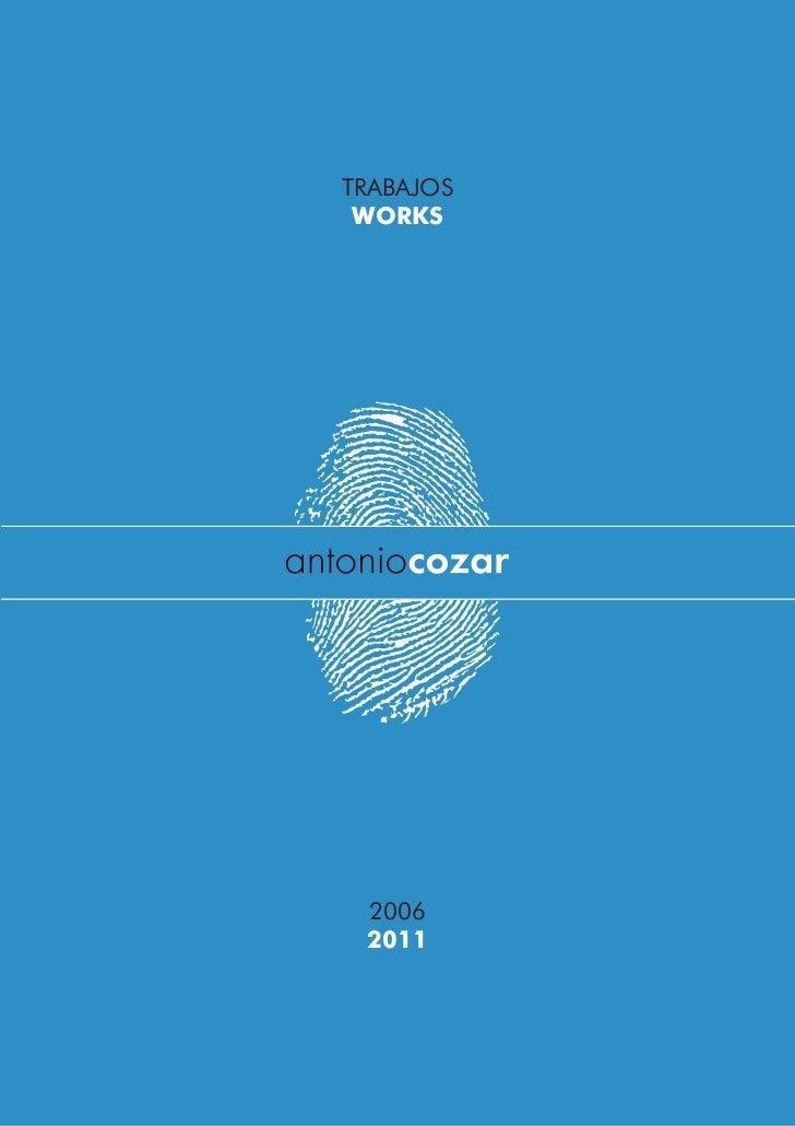 TRABAJOS WORKS 2006 2011