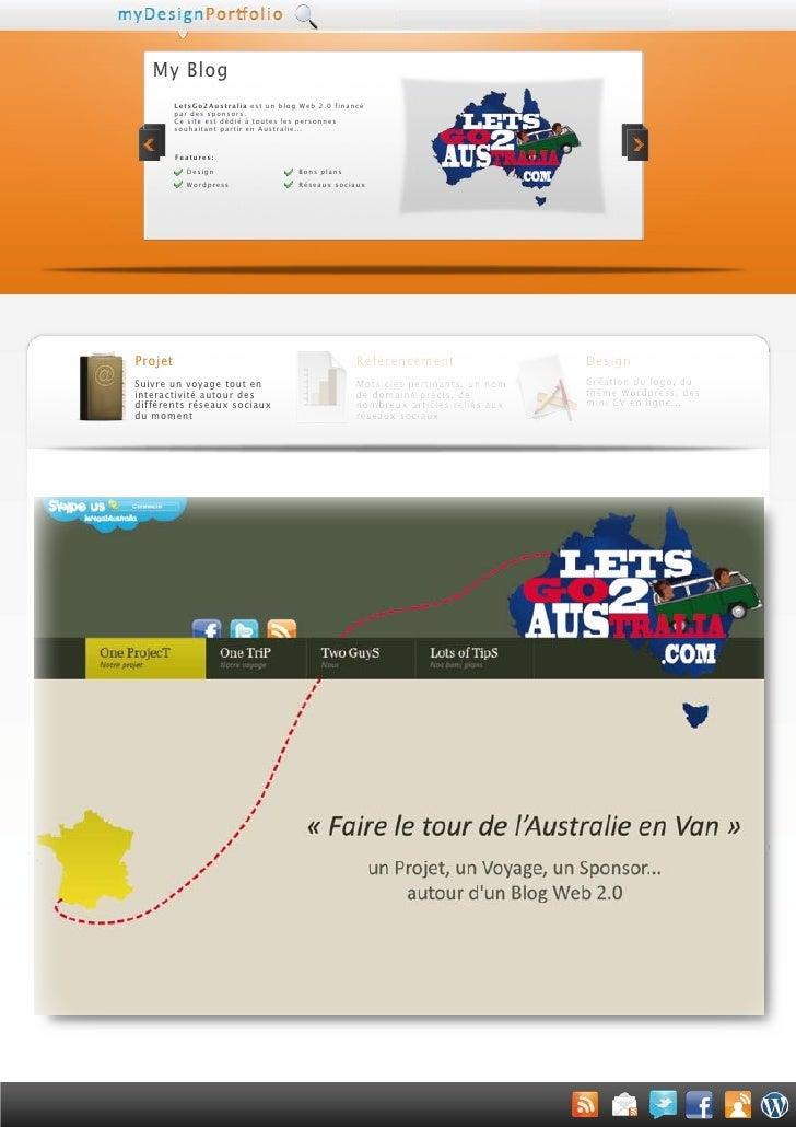 My Blog          LetsGo2Australia est un blog Web 2.0 financé          par des sponsors.          Ce site est dédié à tout...