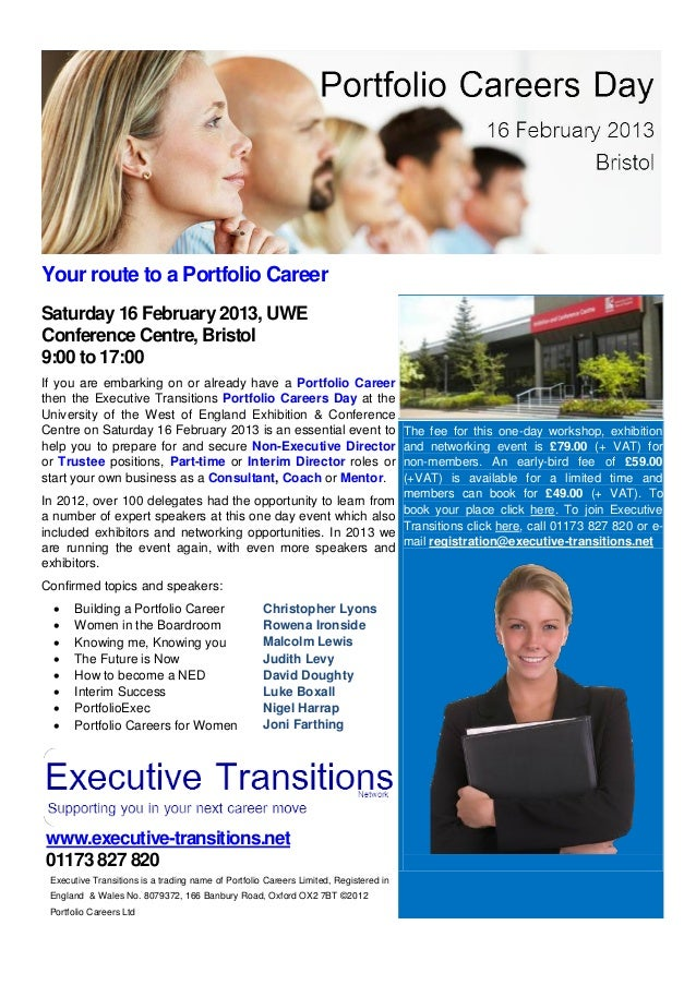 Your route to a Portfolio CareerSaturday 16 February 2013, UWEConference Centre, Bristol9:00 to 17:00If you are embarking ...