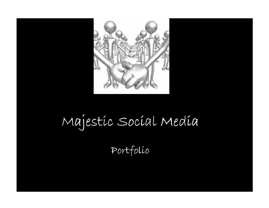 Majestic Social Media        Portfolio