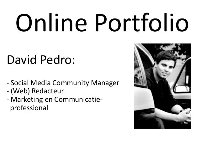 Online Portfolio David Pedro: - Social Media Community Manager - (Web) Redacteur - Marketing en Communicatieprofessional