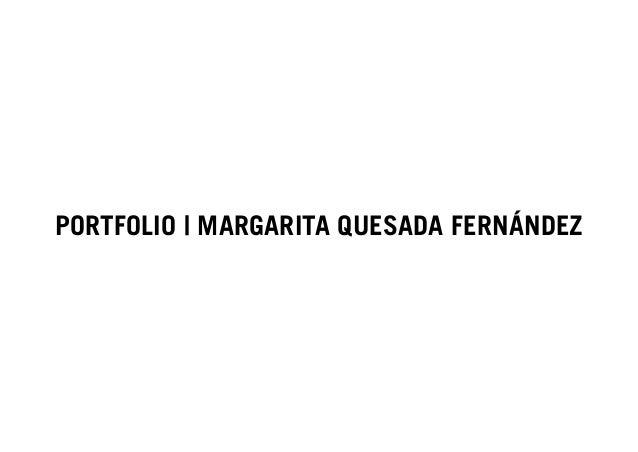 PORTFOLIO | MARGARITA QUESADA FERNÁNDEZ