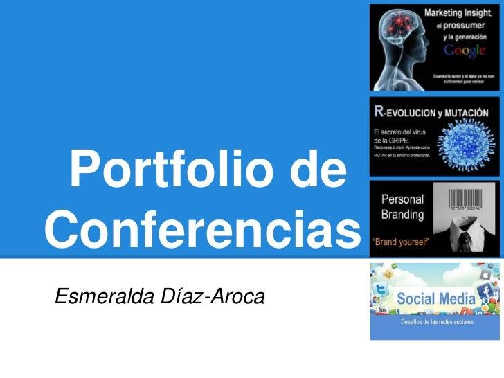 Portfolio de Conferencias de Esmeralda Diaz Aroca
