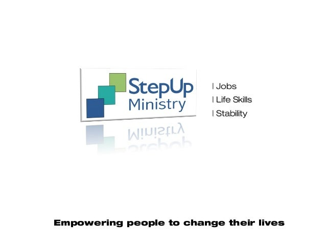 | Jobs| Jobs | Life Skills| Life Skills | Stability| Stability Empowering people to change their lives