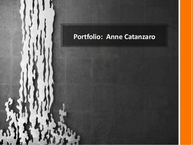 Portfolio for Anne Catanzaro