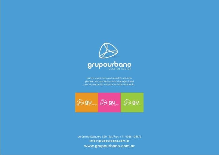 En GU queremos que nuestros clientes     piensen en nosotros como el equipo ideal    que le pueda dar soporte en todo mome...
