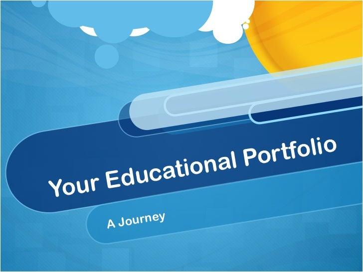 Your Educational Portfolio  A Journey