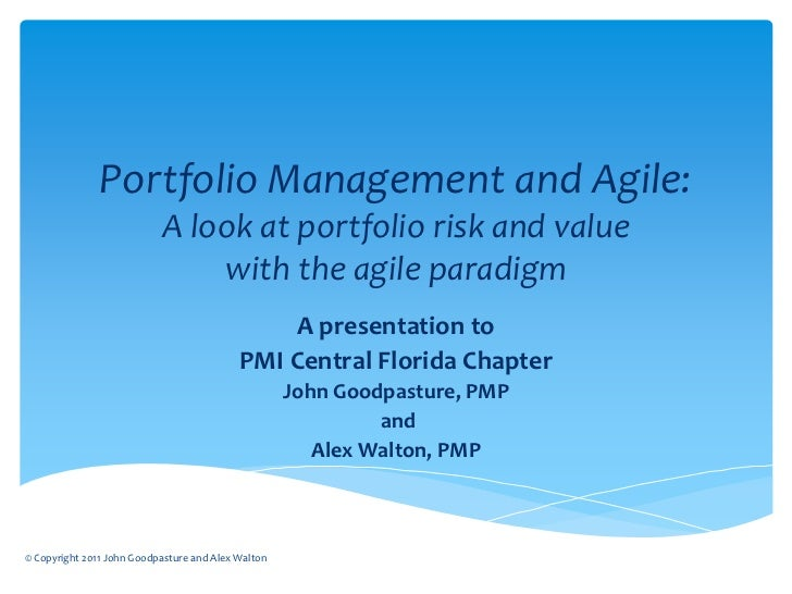 risk management and the valuation of portfolios The telecom, on the other hand, after using a portfolio risk management  the  project team can see which risks have the greatest impact on project value, and.