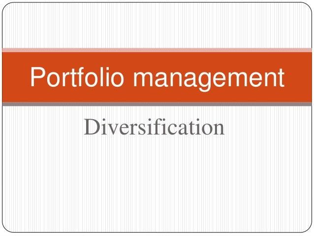 Diversification Portfolio management