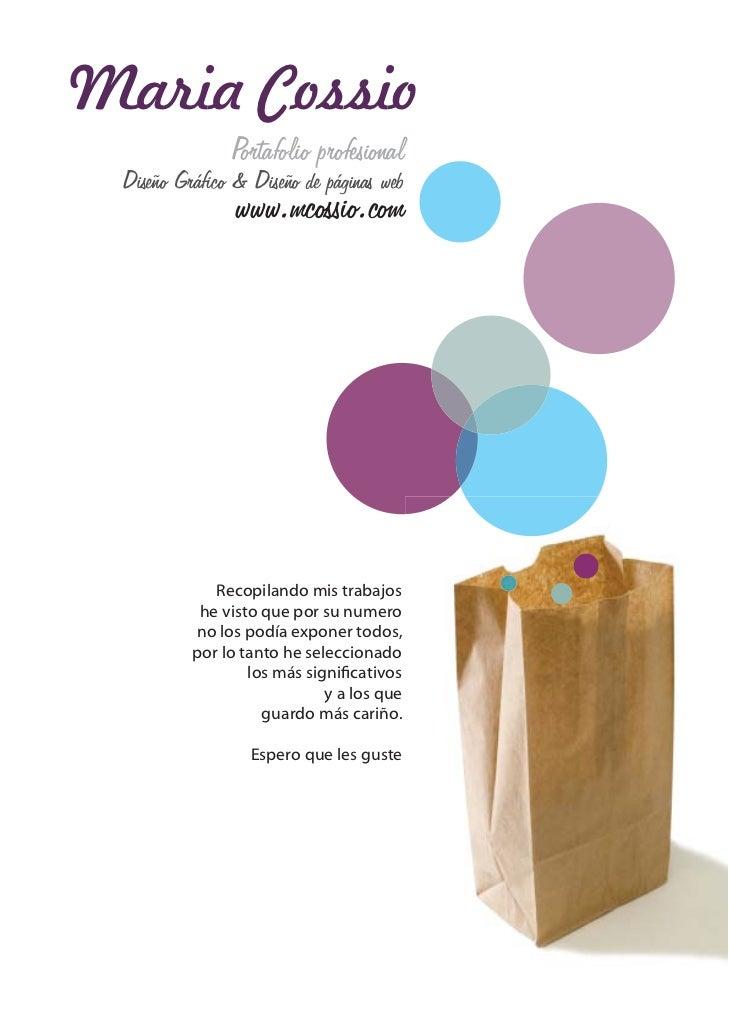 Maria Cossio               Portafolio profesional Diseño Gráfico & Diseño de páginas web                www.mcossio.com    ...