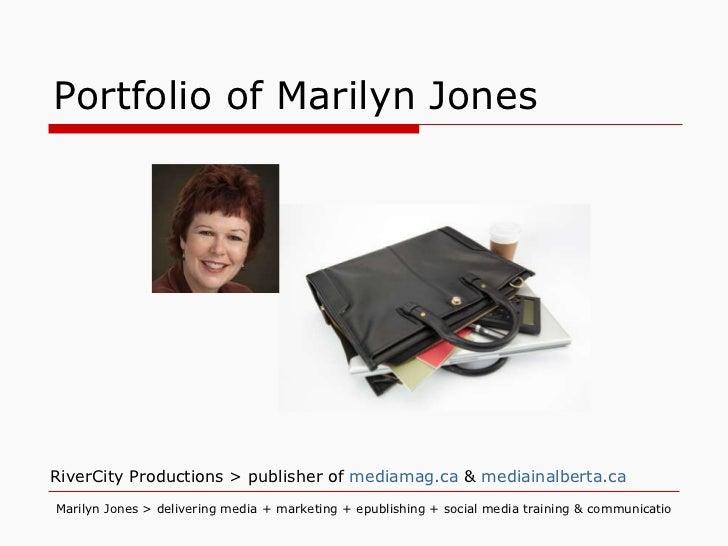 Portfolio of Marilyn Jones RiverCity Productions > publisher of  mediamag.ca  &  mediainalberta.ca