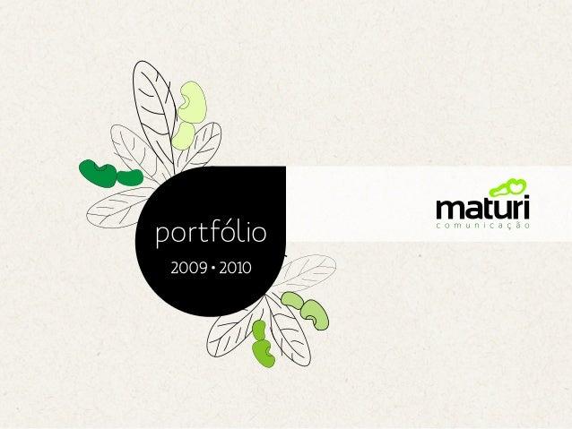 Portfolio Maturi Comunicacao 2009 2010