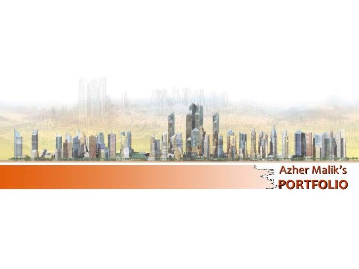 Azher Malik's PORTFOLIO