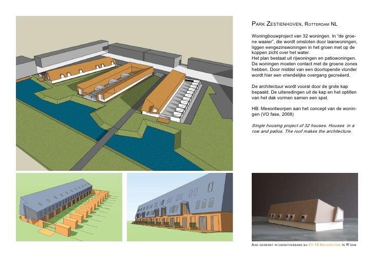 """Park zestienhoVen, rotterdam nl Woningbouwproject van 32 woningen. In """"de groe- ne waaier"""", die wordt omsloten door laanwo..."""