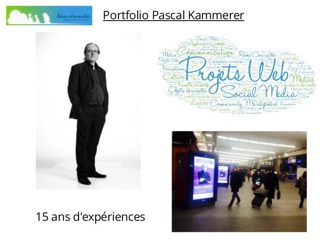 Portfolio Pascal Kammerer 15 ans d'expériences