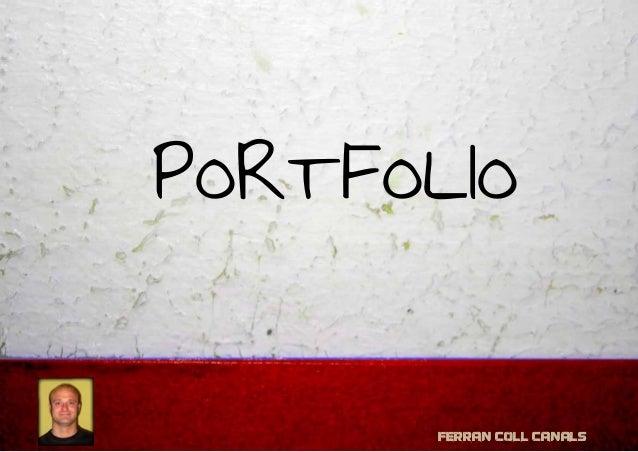 Ferran Coll Canals PORTFOLIO