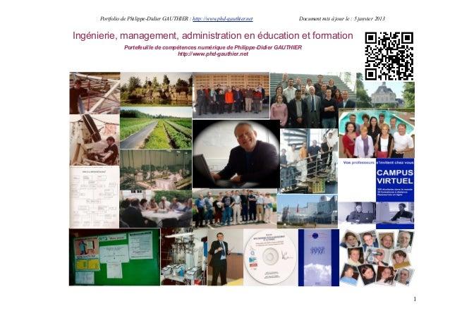 Portfolio de Philippe-Didier GAUTHIER : http://www.phd-gauthier.net       Document mis à jour le : 5 janvier 2013Ingénieri...
