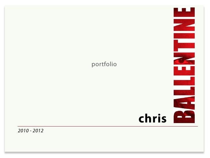 Ballentine Portfolio 2010-2012