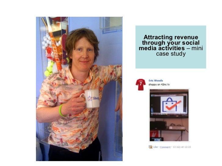 Spotlight on B2C: Attracting revenue through your social media activities