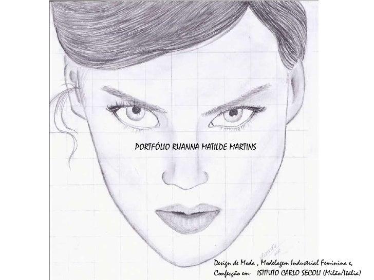 Álbum de fotografias    PORTFÓLIO RUANNA MATILDE MARTINS       por usuario                        Design de Moda , Modelag...