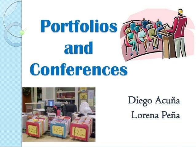 Portfolios and Conferences Diego Acuña Lorena Peña