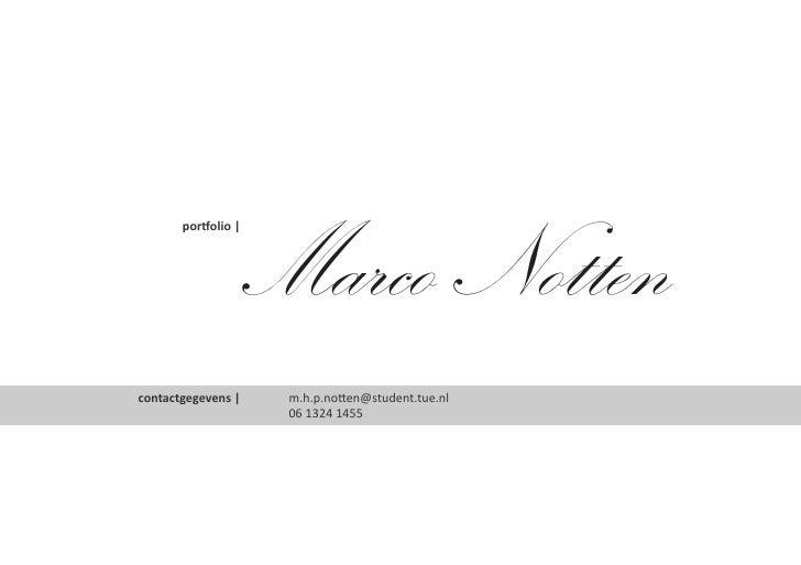 Marco Notten        portfolio       contactgegevens      m.h.p.notten@student.tue.nl                      06 1324 1455