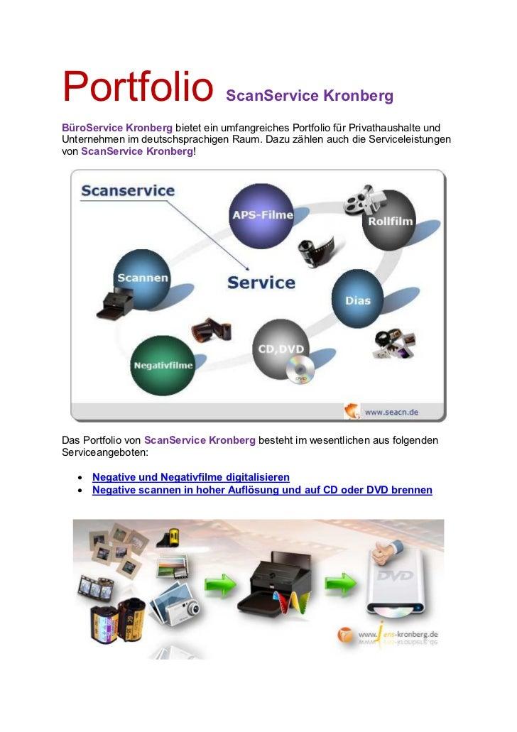 Portfolio                        ScanService KronbergBüroService Kronberg bietet ein umfangreiches Portfolio für Privathau...
