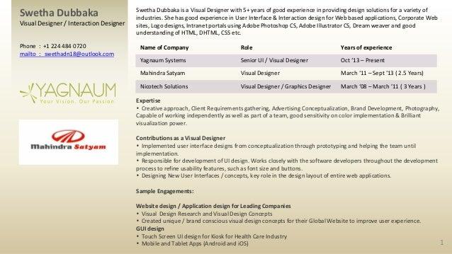 Swetha Dubbaka  Visual Designer / Interaction Designer Phone : +1 224 484 0720 mailto : swethadn18@outlook.com  Swetha Dub...