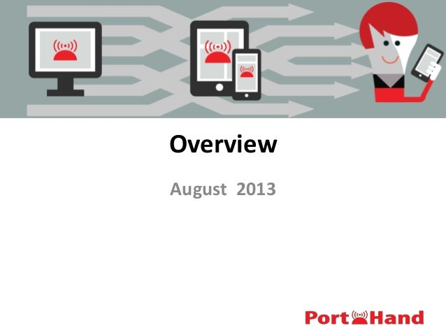 Overview August 2013