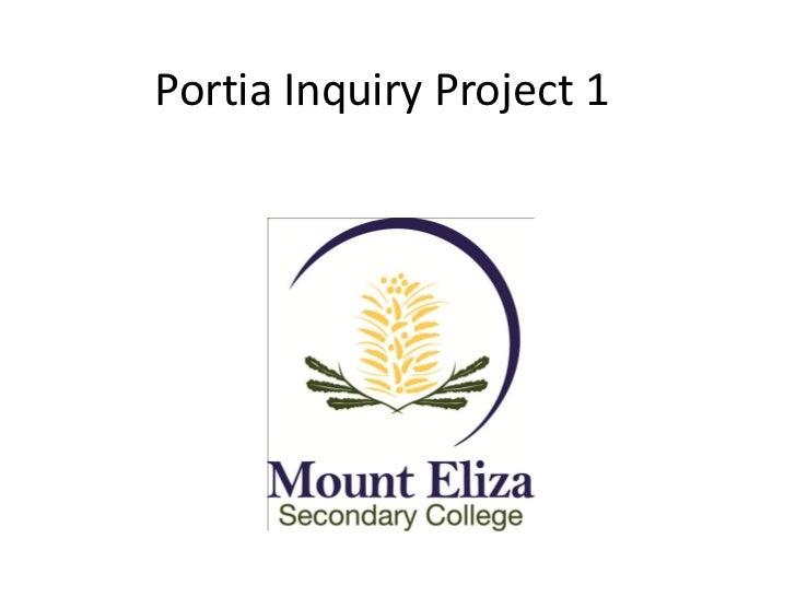 Portia inquiry project