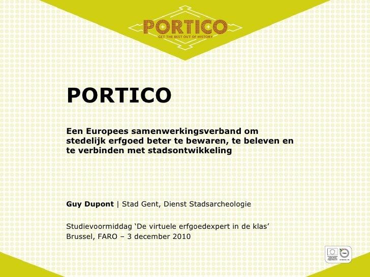 Portico. Een Europees samenwerkingsverband om stedelijk erfgoed beter te bewaren, te beleven en te verbinden met stadsontwikkeling | Guy Dupont