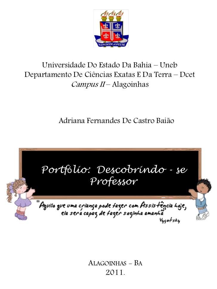 Universidade Do Estado Da Bahia – UnebDepartamento De Ciências Exatas E Da Terra – Dcet            Campus II – Alagoinhas ...