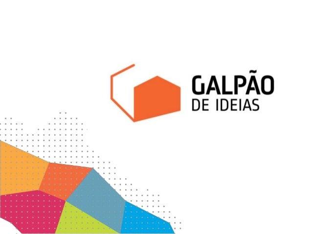 A Galpão Agência especializada em identificar e conectar oportunidades, talentos e recursos materiais tendo em vista atend...
