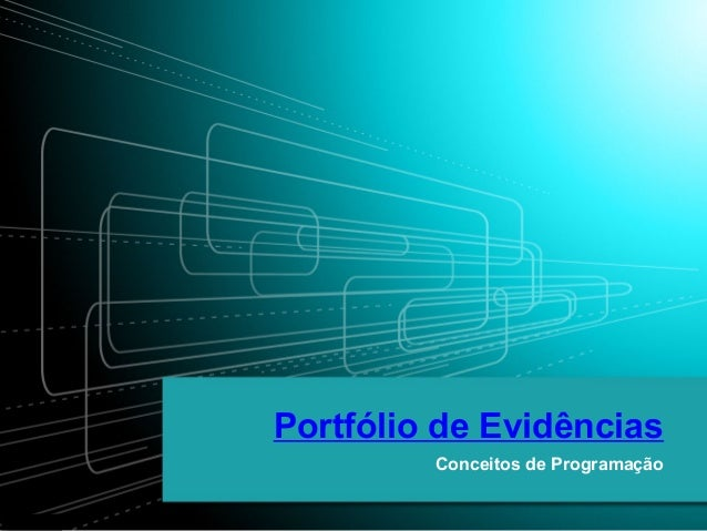 Portifolio de evidencias  conceitos de programacao