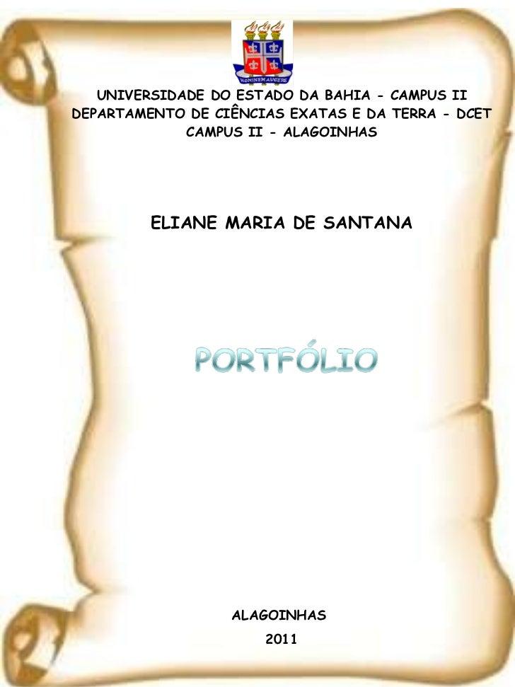 UNIVERSIDADE DO ESTADO DA BAHIA - CAMPUS II DEPARTAMENTO DE CIÊNCIAS EXATAS E DA TERRA - DCET CAMPUS II - ALAGOINHAS ELIAN...