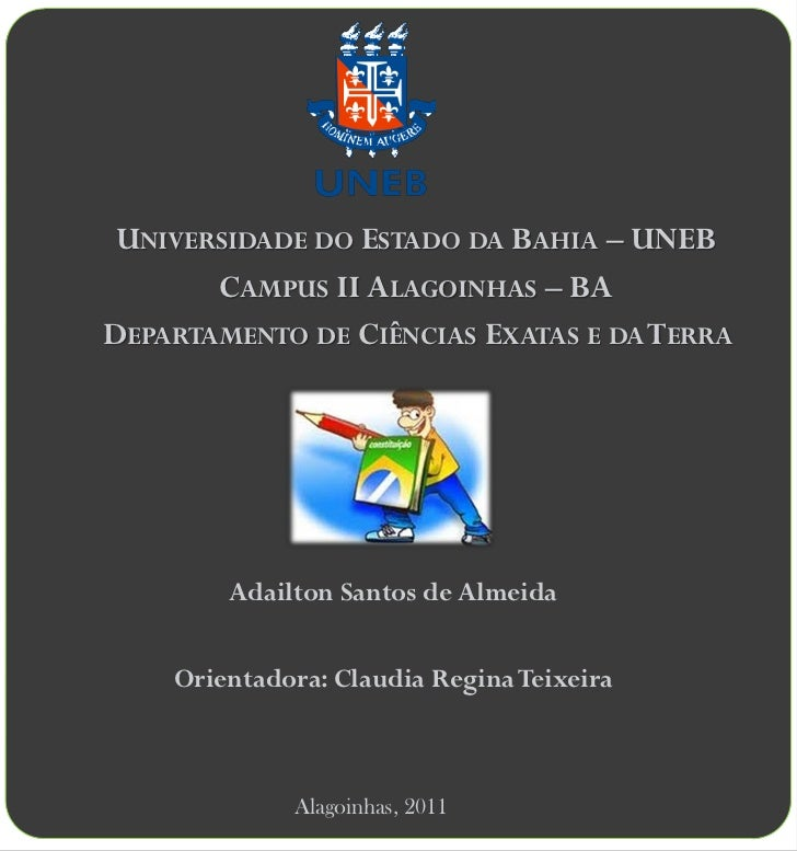 UNIVERSIDADE DO ESTADO DA BAHIA – UNEB       CAMPUS II ALAGOINHAS – BADEPARTAMENTO DE CIÊNCIAS EXATAS E DA TERRA        Ad...
