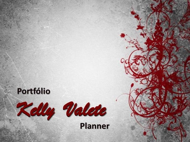 PortfólioKelly Valete            Planner